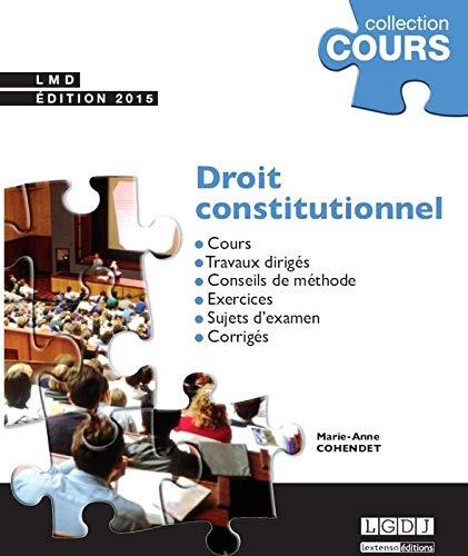 droit constitutionnel (2e édition): Marie-Anne Cohendet