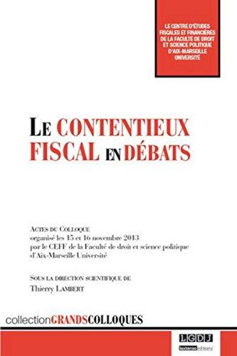 Contentieux Fiscal en Débats (le): Thierry Lambert
