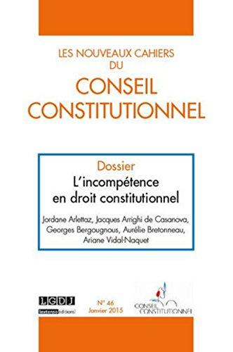 Les nouveaux cahiers du Conseil constitutionnel, N° 46 :
