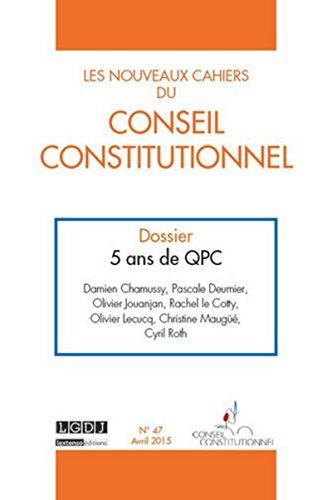 Nouveaux Cahiers du Conseil Constitutionnel N 47 (les)