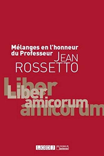 MELANGES EN L HONNEUR PR JEAN ROSSETTO: COLLECTIF