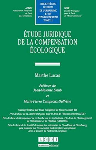 Étude juridique de la compensation écologique