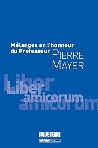 9782275047034: Mélanges en l'honneur du Professeur Pierre Mayer