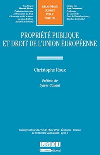 Propriété publique et droit de l'Union européenne. Tome 290