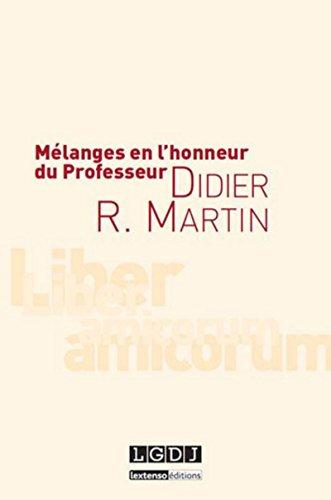 9782275047348: Mélanges en l'honneur du Professeur Didier R. Martin