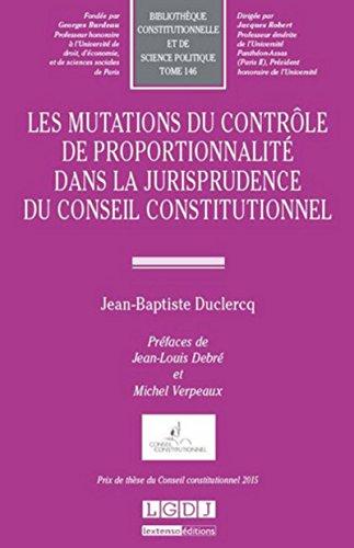 Mutations du contrôle de proportionnalité dans la jurisprudence du conseil ...