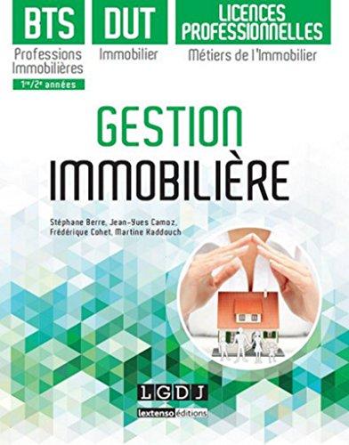 9782275049052: Gestion immobilière : BTS professions immobilières, DUT Immobiliers et Licences professionnelles métiers de l'immobilier