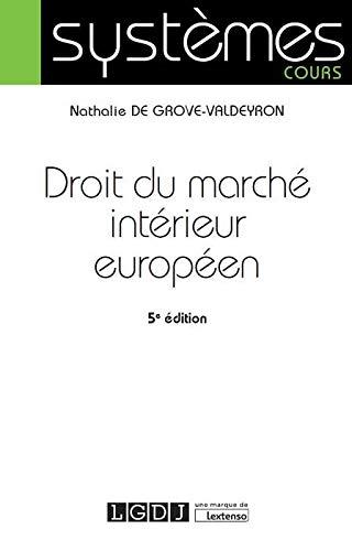 9782275055985: Droit du marché intérieur européen
