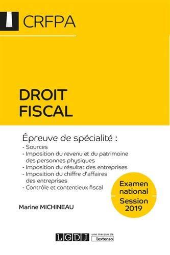 9782275065717: Droit fiscal CRFPA : Examen national