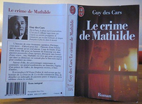 9782277021001: Crime de mathilde (le) (Flamme J'Ai Lu)