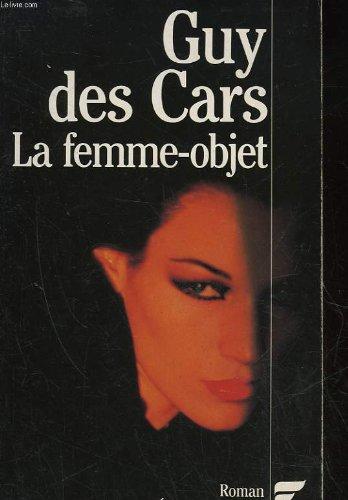 9782277021421: La femme-objet: Roman (French Edition)