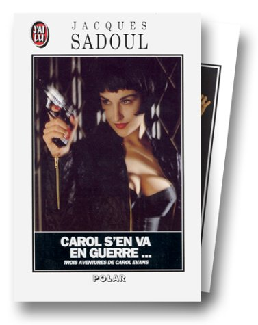 9782277067351: Carol s'en va en guerre... : Yerba buena - L'Héritage Greenwood - La Chute de la maison Spencer