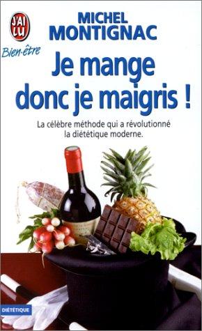 Je mange donc je maigris ! (2277070300) by Montignac Michel