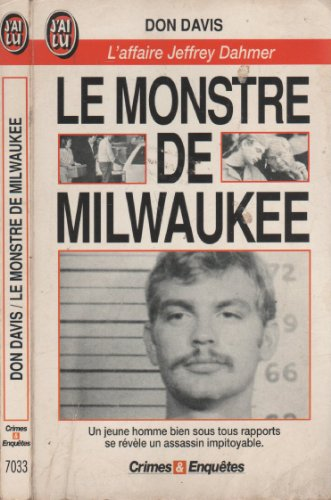 9782277070337: Le monstre de milwaukee : l'affaire jeffrey dahmer