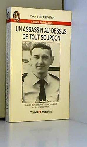 9782277070511: Un Assassin Au Dessus De Tout Soupçonl'affaire Alain Lamare