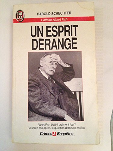 9782277070580: Un esprit dérangé : L'affaire Albert Fish