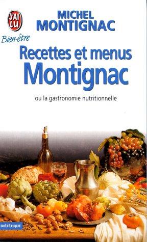 9782277070795: Recettes et menus Montignac ou la gastronomie nutritionnelle