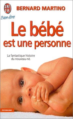 Le bebe est une personne: Bernard Martino