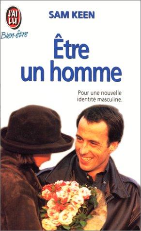 Etre un homme (BIEN-ÊTRE) (9782277071099) by Keen, Sam