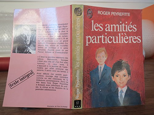 9782277110170: Les amities particulieres (French Edition)