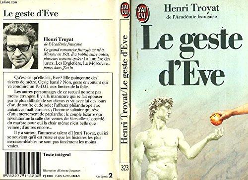 Le Geste d' ève (9782277113232) by Henri Troyat