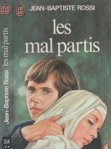 Les mal partis: Jean-Baptiste Rossi