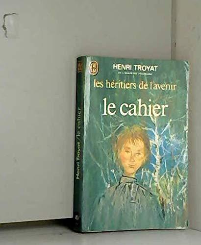 9782277114642: Les Heritiers De L'Avenir: Le Cahier