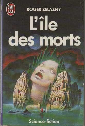 9782277115090: L'ILE DES MORTS (J'ai Lu science-fiction)