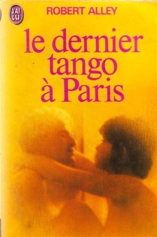 Le Dernier Tango a Paris: Alley Robert