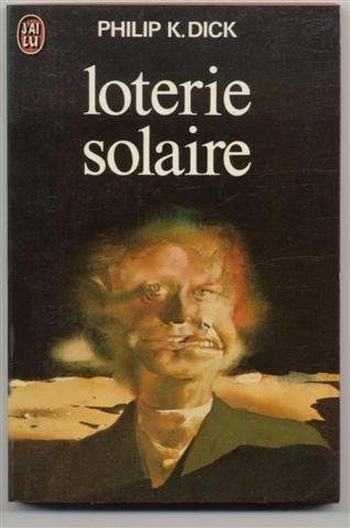Loterie solaire - Dick Philip K