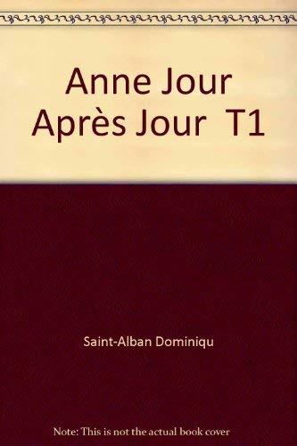 9782277116356: Anne, jour apr�s jour Tome 1