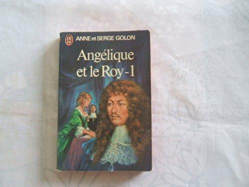 9782277116714: Angelique et le Roy T1