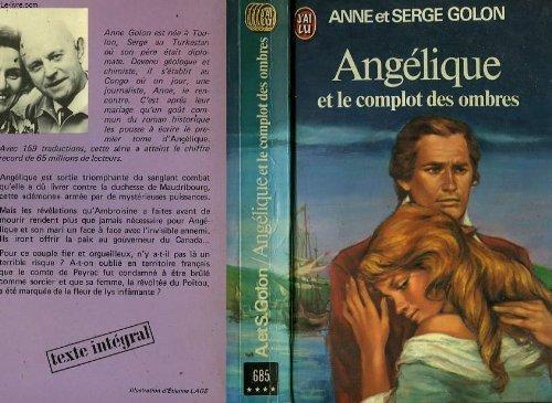 Angelique et le complot des ombres (J'ai lu ; 685) (French Edition) (2277116858) by Golon, Anne