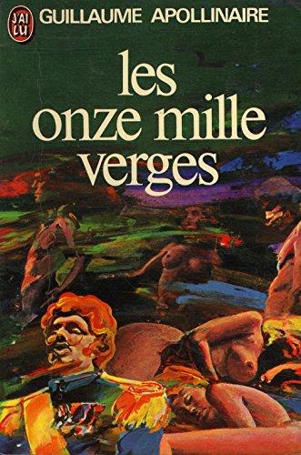 9782277117049: LES ONZE MILLE VERGES OU LES AMOURS D'UN HOSPODAR. (THE REDISCOVERED EROTIC NOVEL) FRENCH TEXT.
