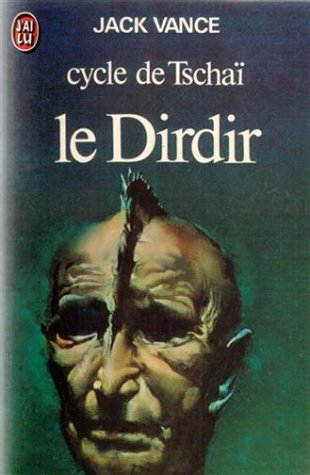 9782277117230: Cycle de Tschaï, Tome 3 : Le Dirdir (J'ai Lu science-fiction)