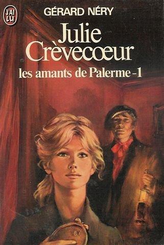 9782277117452: Julie Crevecoeur T3 - les Amants de Palerme-1