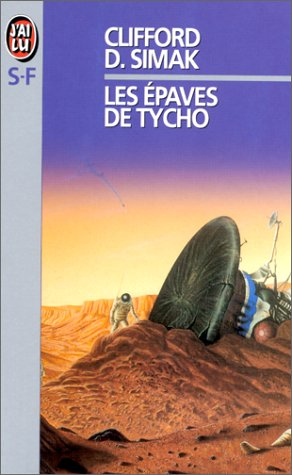9782277118084: Les Épaves de Tycho : Et autres récits