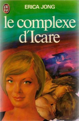 9782277118169: Le complexe d'icare