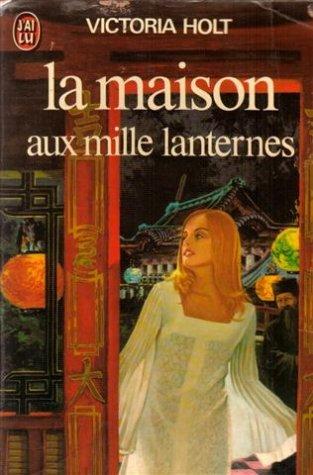 9782277118343: La maison aux mille lanternes
