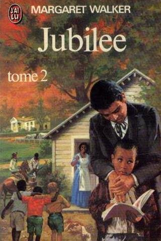 Jubilee tome 2 (2277118435) by Margaret Walker