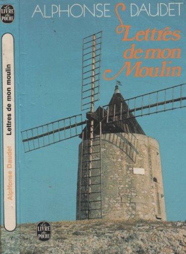 Lettres de mon moulin (2277118443) by Alphonse Daudet