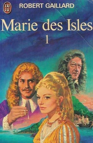 Marie des Isles T1: Gaillard Robert