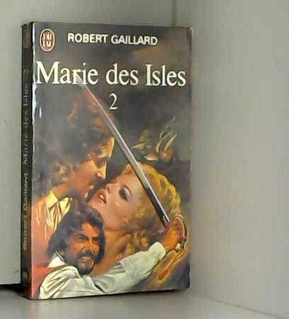Marie des Isles T2: Gaillard Robert