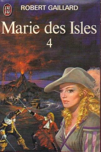 Marie des Isles T4: Gaillard Robert
