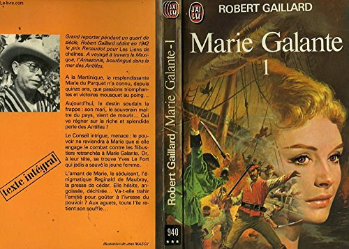 Marie Galante T1: Gaillard, Robert
