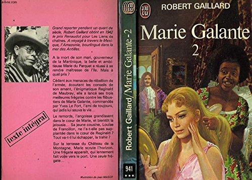 Marie Galante T2: Gaillard, Robert