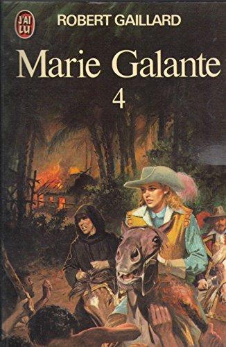 Marie Galante T4: Gaillard Robert