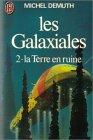 9782277119968: Les galaxiales : tome 2 : La terre en ruine