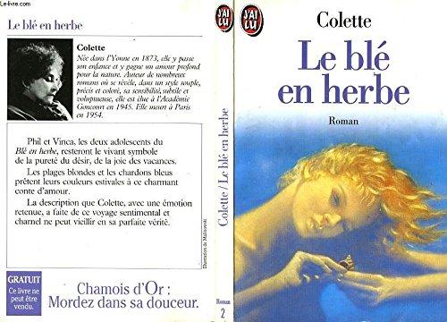 9782277120025: Le Ble En Herbe (J'ai Lu) (French Edition)