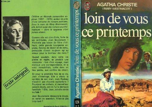 Loin de vous ce printemps: Agatha Christie
